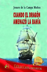 libro Cuando el dragón amenzaó la Bahía de Editorial Adarve