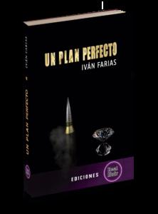 Libro Un plan perfecto de Iván Farias